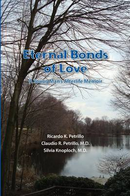 Eternal Bonds of Love: A Young Man's Afterlife Memoir