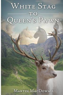 White Stag to Queen's Pawn