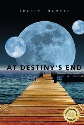 At Destiny's End