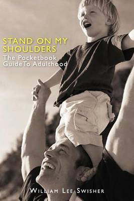 Stand on My Shoulders: The Pocketbook Guide to Adulthood