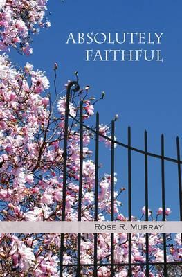 Absolutely Faithful