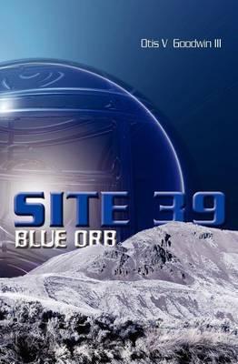 Site 39: Blue Orb