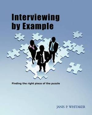 Interviewing by Example: Finding the Right Piece of the Puzzle