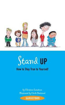 Stand Up!: How to Stay True to Yourself