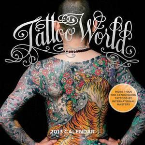 Tattoo World 2013 Wall Calendar