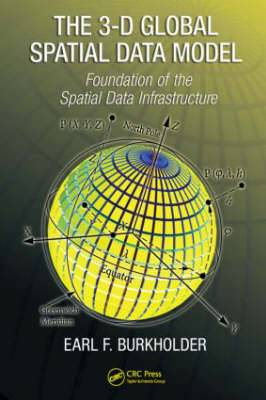 The 3-D Global Spatial Data Model: Foundation of the Spatial Data Infrastructure