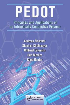 PEDOT: Principles and Applications of an Intrinsically Conductive Polymer