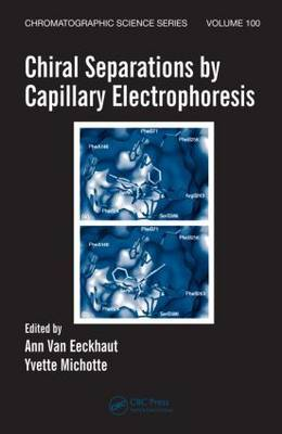 Chiral Separations by Capillary Electrophoresis