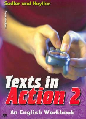 Texts in Action: An English Workbook for Year 8 Students: Bk. 2