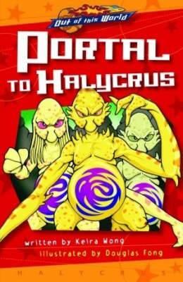 Portal to Halycrus (illustrated Novel)