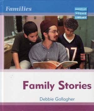 Families: Family Stories Macmillan Library