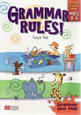Grammar Rules!: Teacher Resource Book, Ages 5-8
