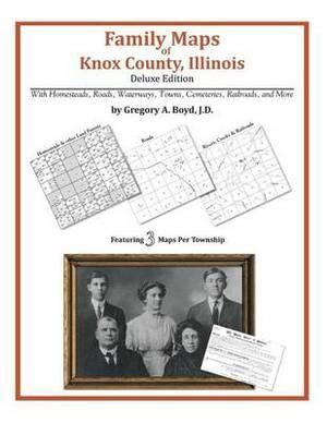 Family Maps of Knox County, Illinois