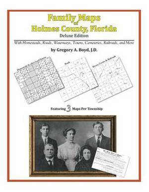 Family Maps of Holmes County, Florida