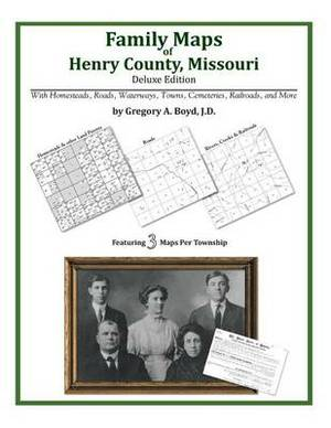 Family Maps of Henry County, Missouri