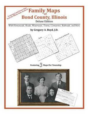 Family Maps of Bond County, Illinois