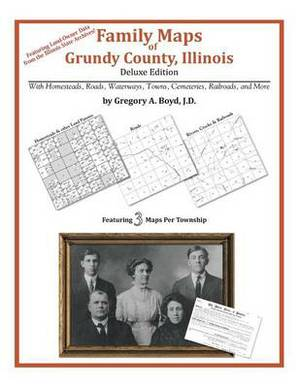 Family Maps of Grundy County, Illinois