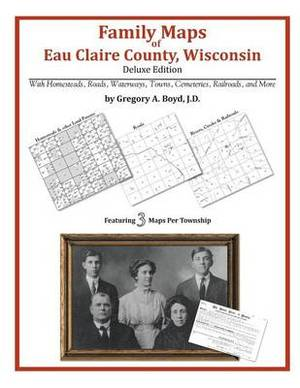 Family Maps of Eau Claire County, Wisconsin
