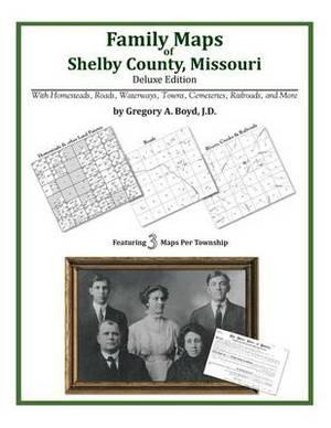 Family Maps of Shelby County, Missouri
