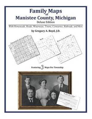 Family Maps of Manistee County, Michigan