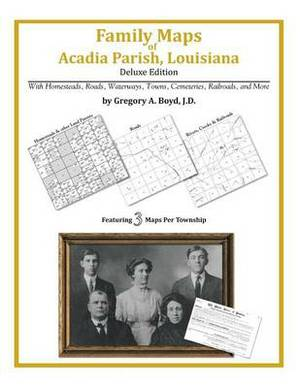 Family Maps of Acadia Parish, Louisiana