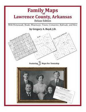 Family Maps of Lawrence County, Arkansas