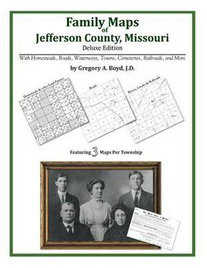 Family Maps of Jefferson County, Missouri