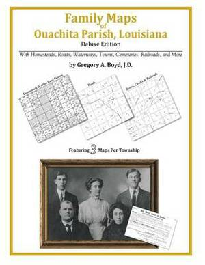Family Maps of Ouachita Parish, Louisiana