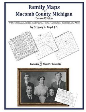 Family Maps of Macomb County, Michigan