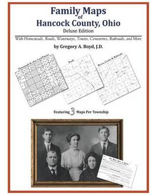 Family Maps of Hancock County, Ohio