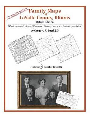 Family Maps of Lasalle County, Illinois