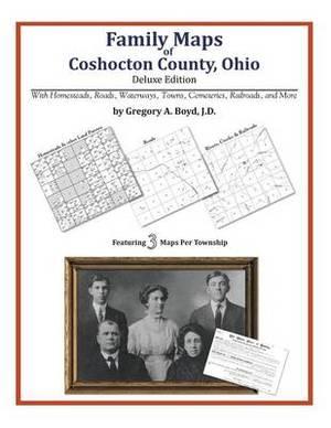Family Maps of Coshocton County, Ohio