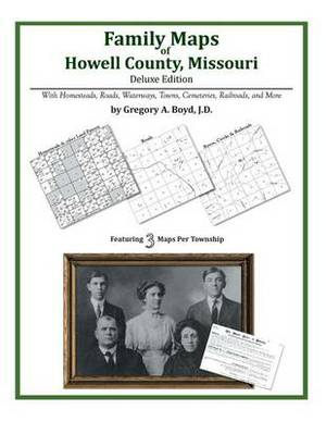Family Maps of Howell County, Missouri