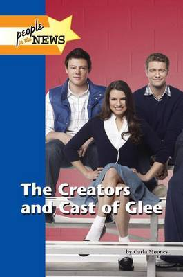 The Creators and Cast of Glee