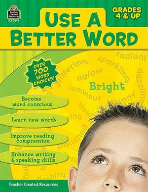Use a Better Word: Grades 4 & Up
