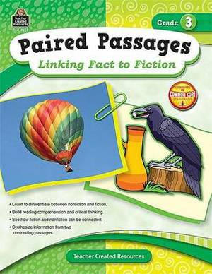 Paired Passages, Grade 3: Linking Fact to Fiction