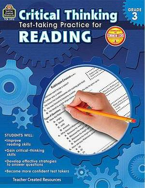 Critical Thinking: Test-Taking Practice for Reading, Grade 3