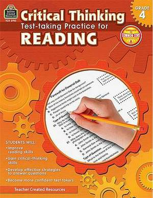 Critical Thinking: Test-Taking Practice for Reading, Grade 4