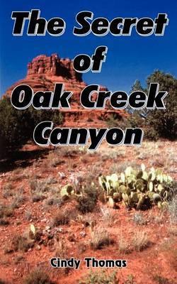 The Secret of Oak Creek Canyon