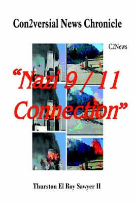 Con2versial News Chronicle  Nazi 9-11 Connection : C2News