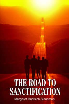 The Road to Sanctification