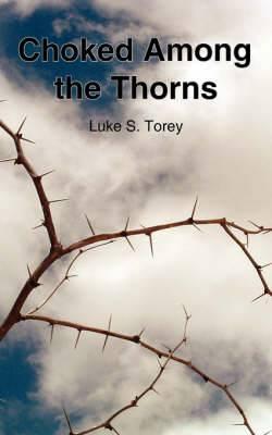 Choked Among the Thorns