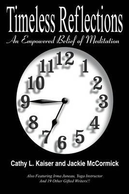 Timeless Reflections: An Empowered Belief of Meditation