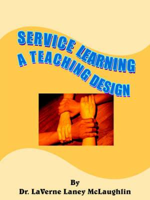 Service Learning: A Teaching Design