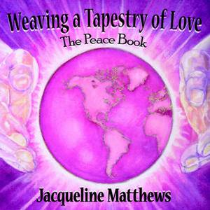 Weaving a Tapestry of Love: The Peace Book