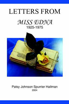 Letters From Miss Edna: 1925-1975