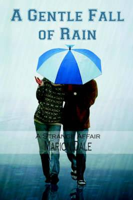 A Gentle Fall of Rain