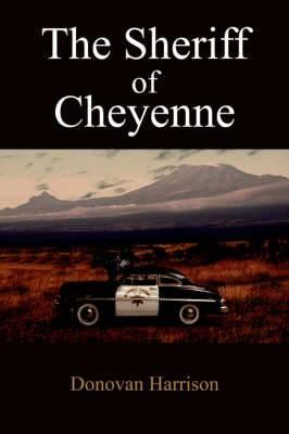 The Sheriff of Cheyenne