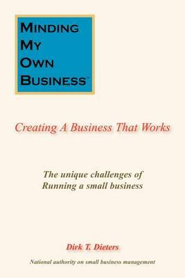 Minding My Own Business: Creating A Business That Works