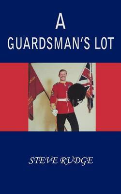 A Guardsman's Lot